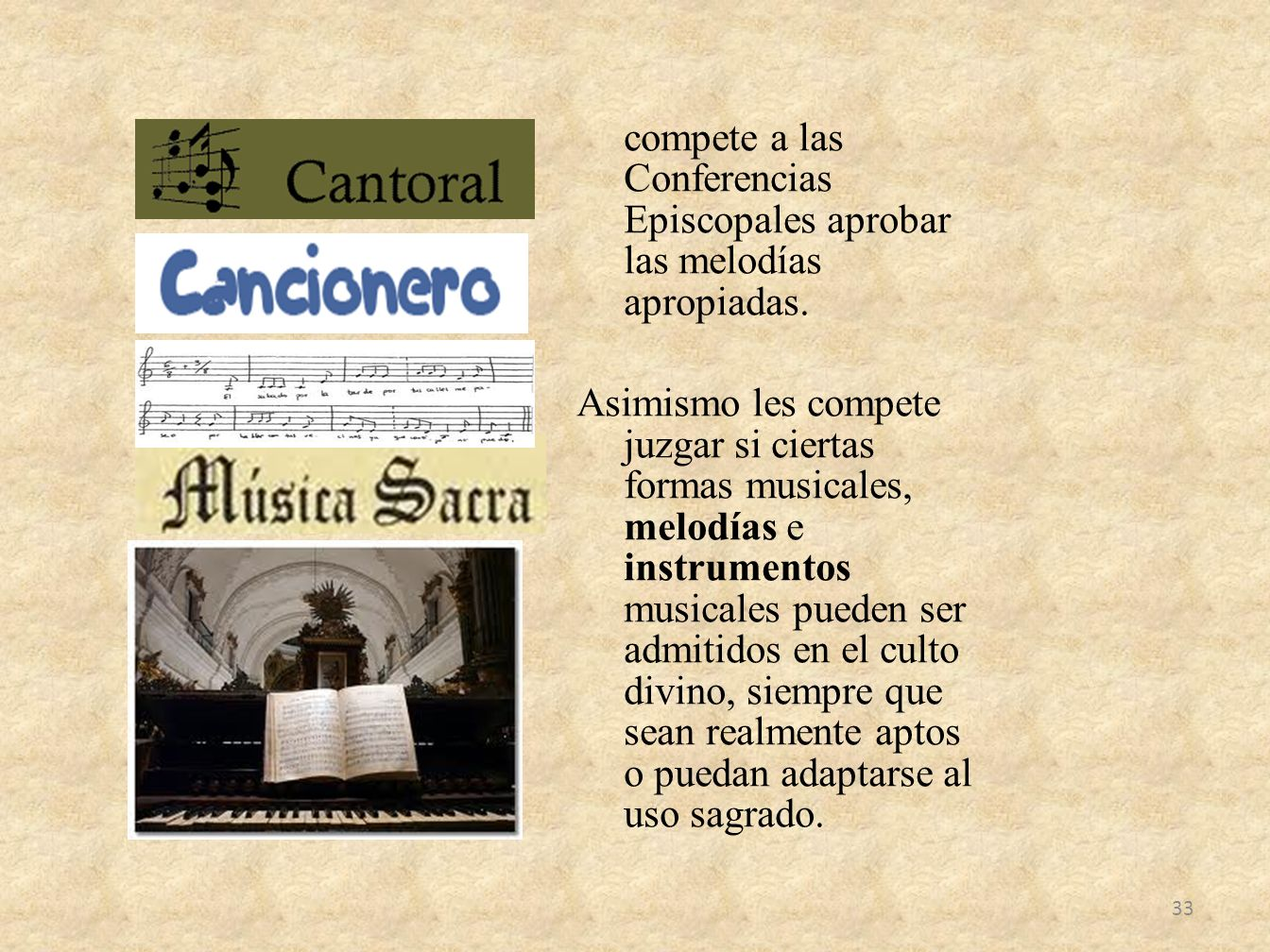 compete a las Conferencias Episcopales aprobar las melodías apropiadas