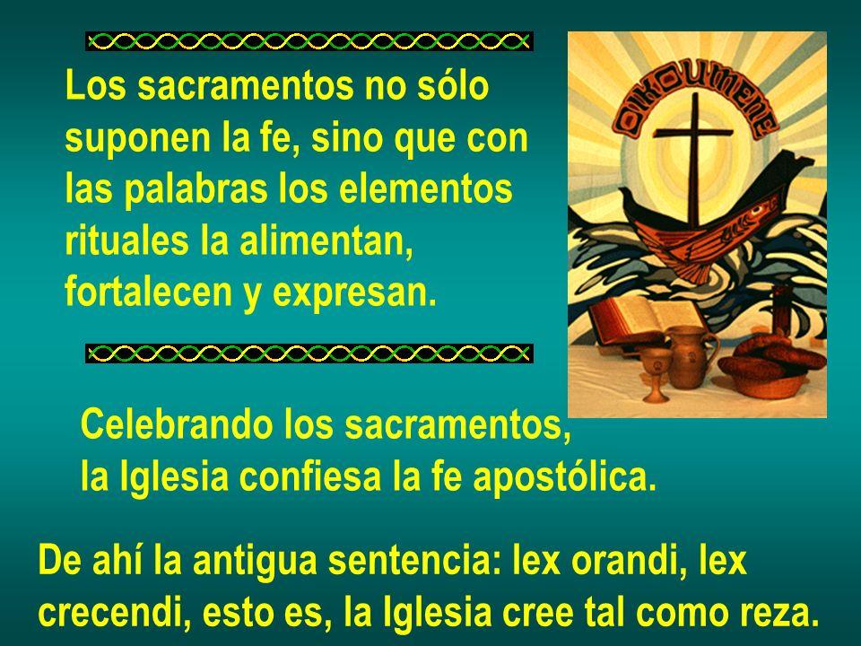 Los sacramentos no sólo