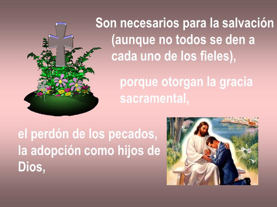 Son necesarios para la salvación