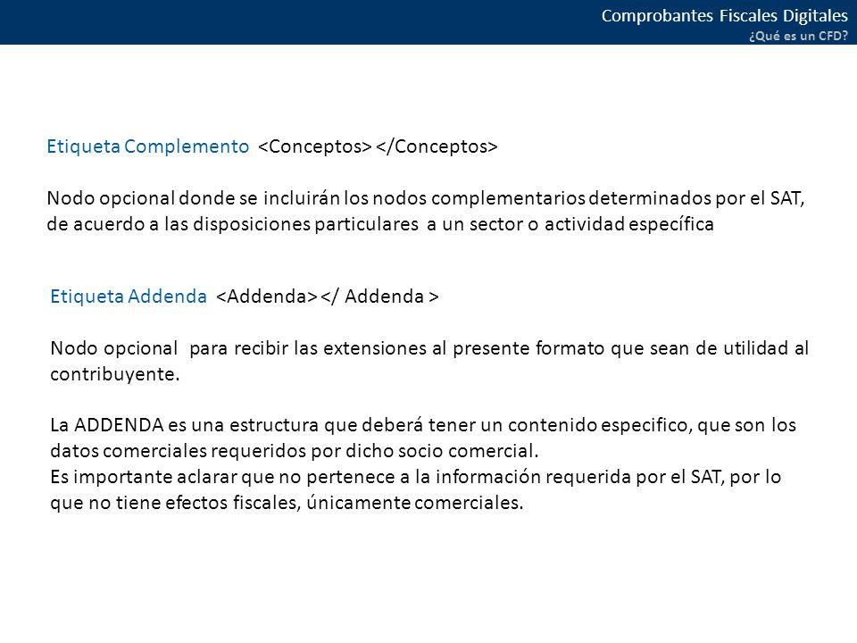 Etiqueta Complemento <Conceptos> </Conceptos>
