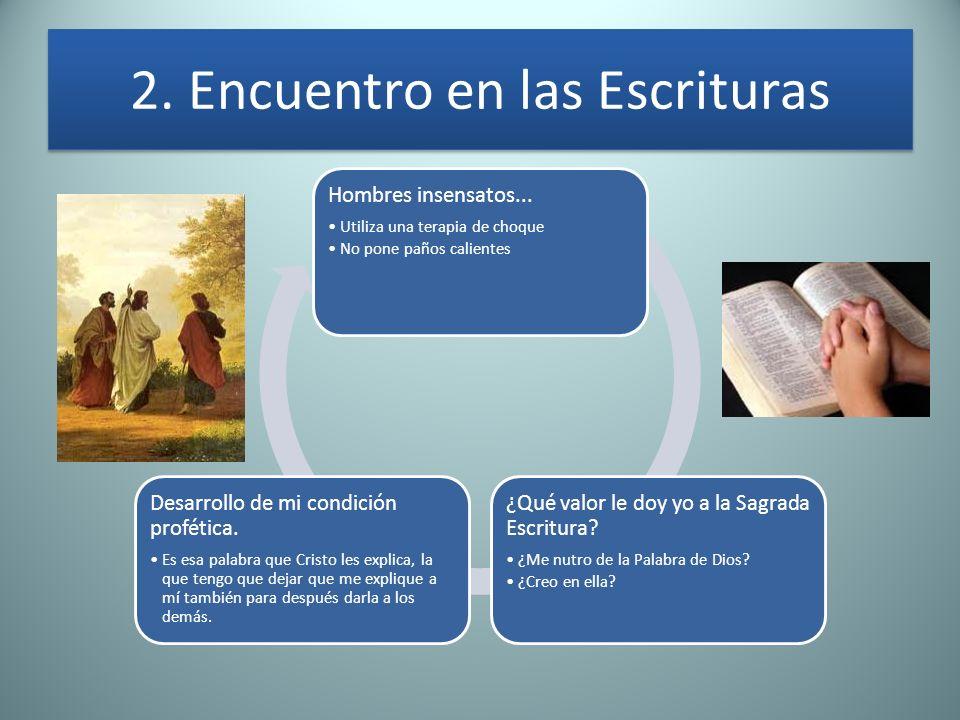 2. Encuentro en las Escrituras