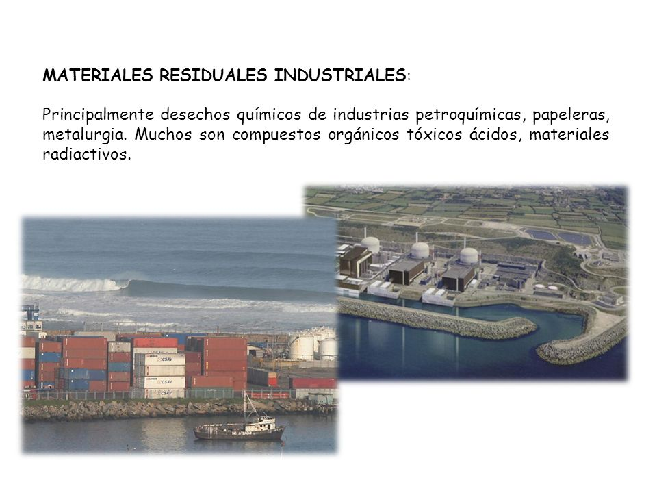 MATERIALES RESIDUALES INDUSTRIALES: