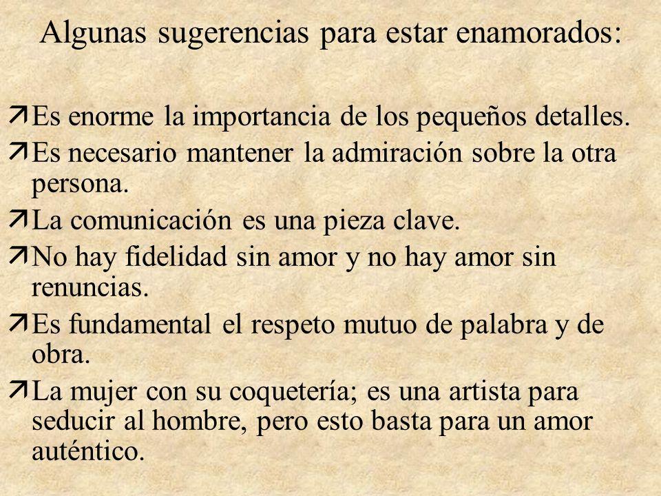 Algunas sugerencias para estar enamorados: