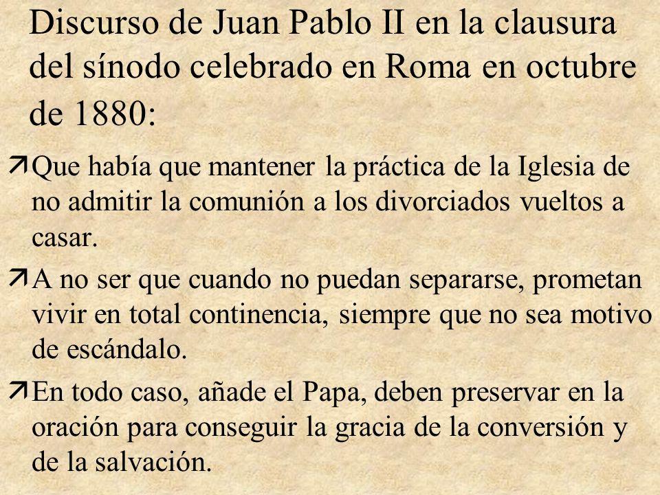 Discurso de Juan Pablo II en la clausura del sínodo celebrado en Roma en octubre de 1880: