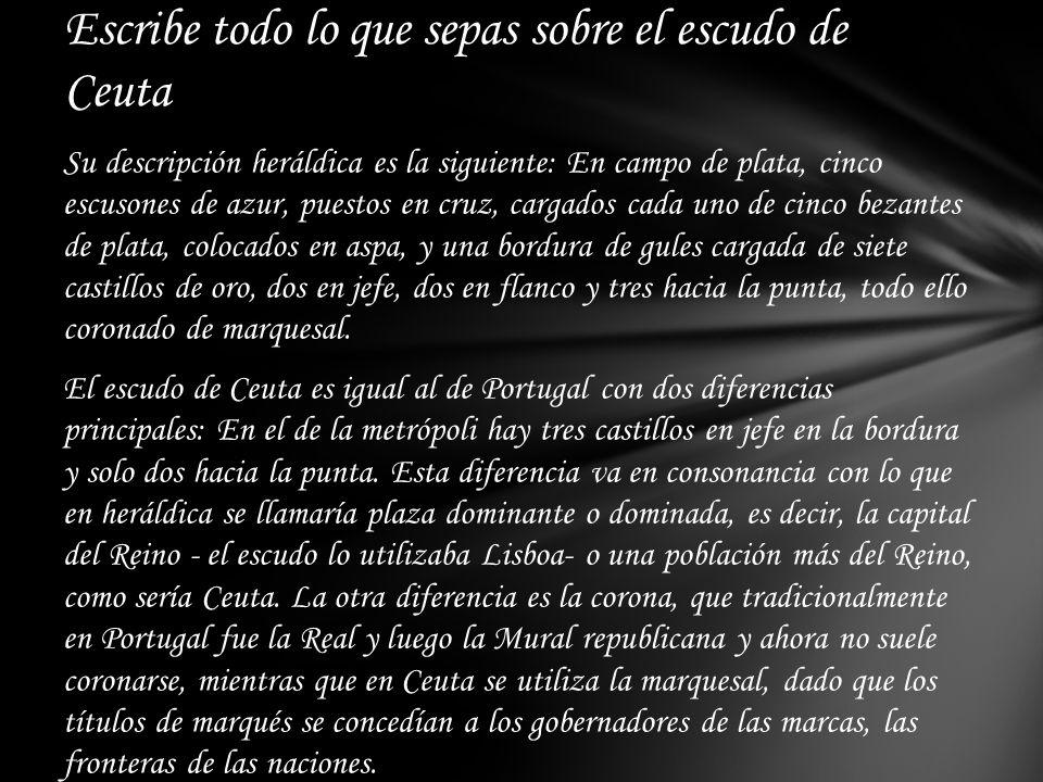 Escribe todo lo que sepas sobre el escudo de Ceuta
