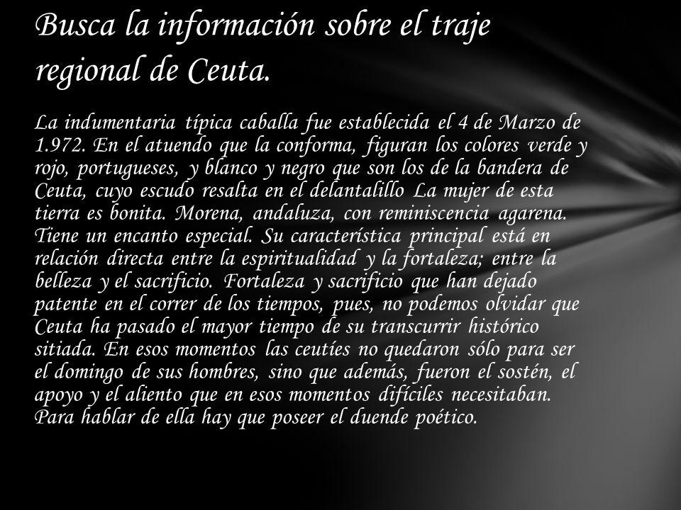 Busca la información sobre el traje regional de Ceuta.
