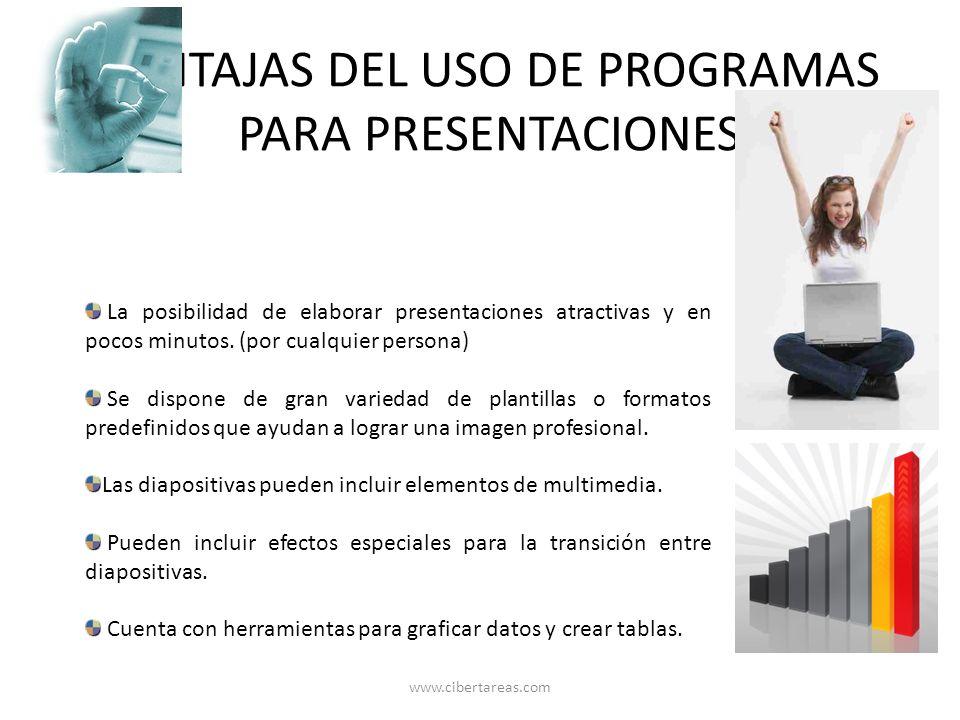 VENTAJAS DEL USO DE PROGRAMAS PARA PRESENTACIONES