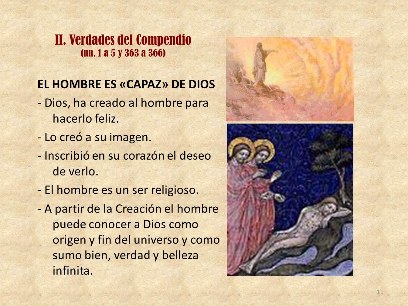 II. Verdades del Compendio (nn. 1 a 5 y 363 a 366)