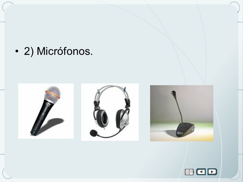2) Micrófonos.
