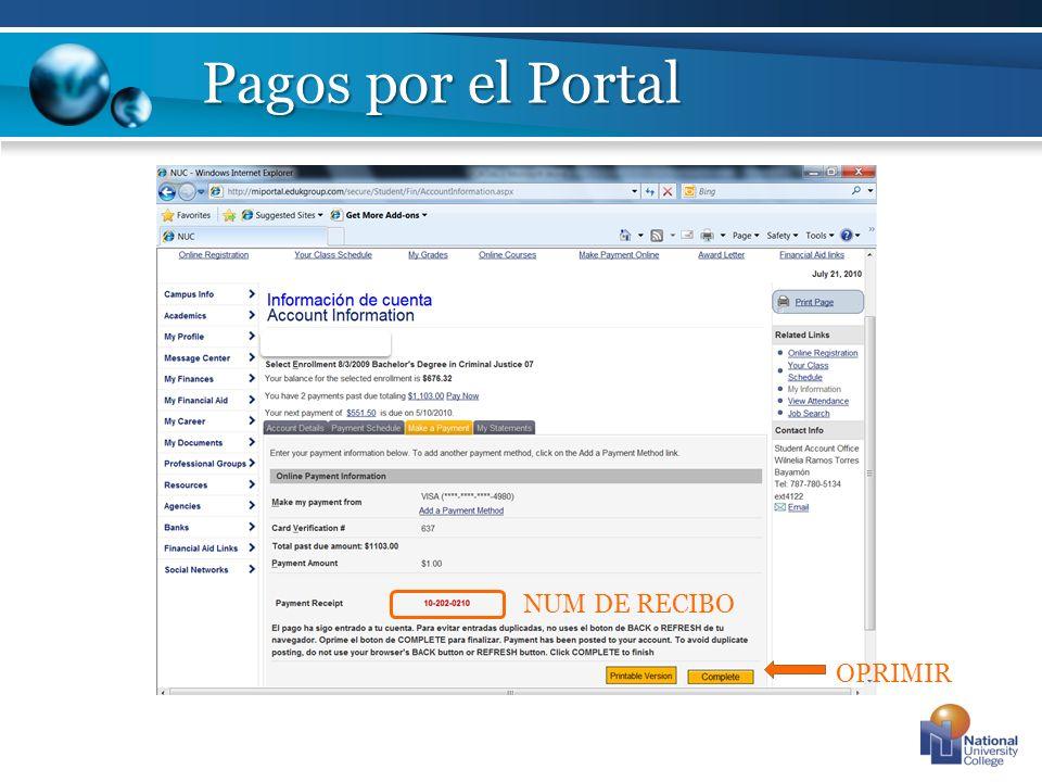 Pagos por el Portal NUM DE RECIBO OPRIMIR