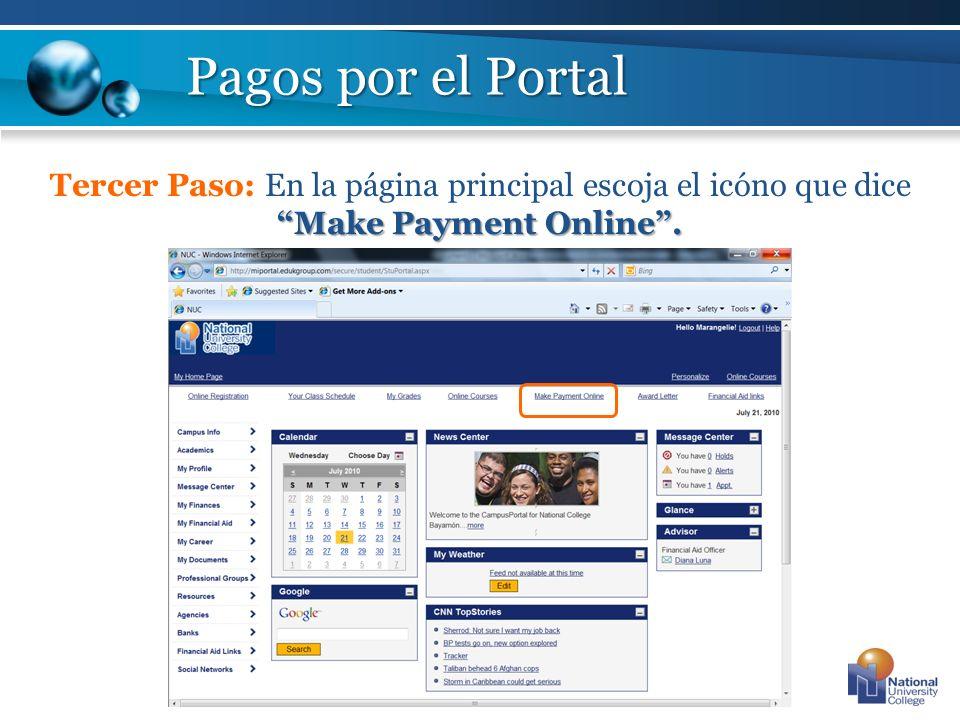 Pagos por el Portal Tercer Paso: En la página principal escoja el icóno que dice Make Payment Online .
