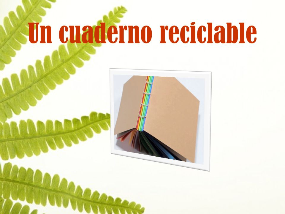 Un cuaderno reciclable