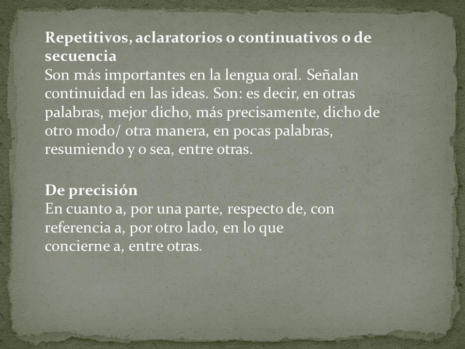 Repetitivos, aclaratorios o continuativos o de secuencia