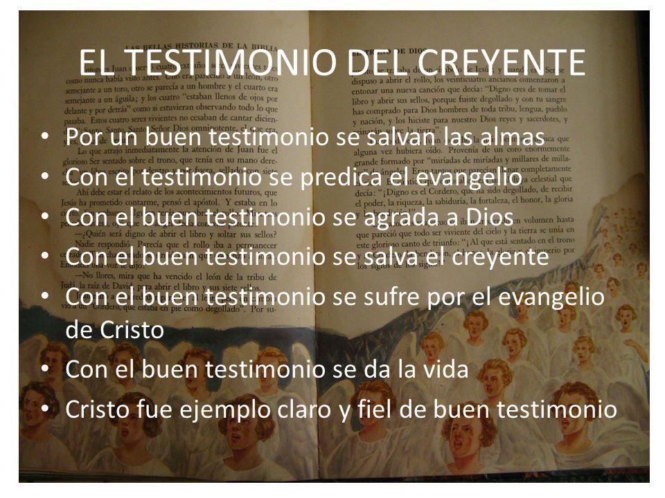 EL TESTIMONIO DEL CREYENTE