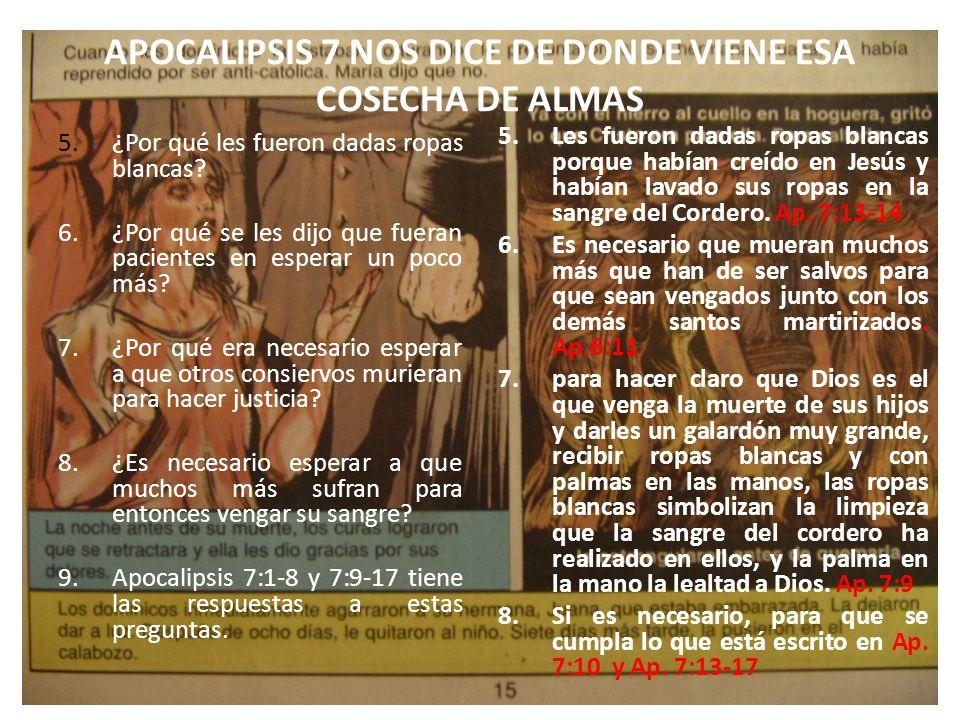 APOCALIPSIS 7 NOS DICE DE DONDE VIENE ESA COSECHA DE ALMAS