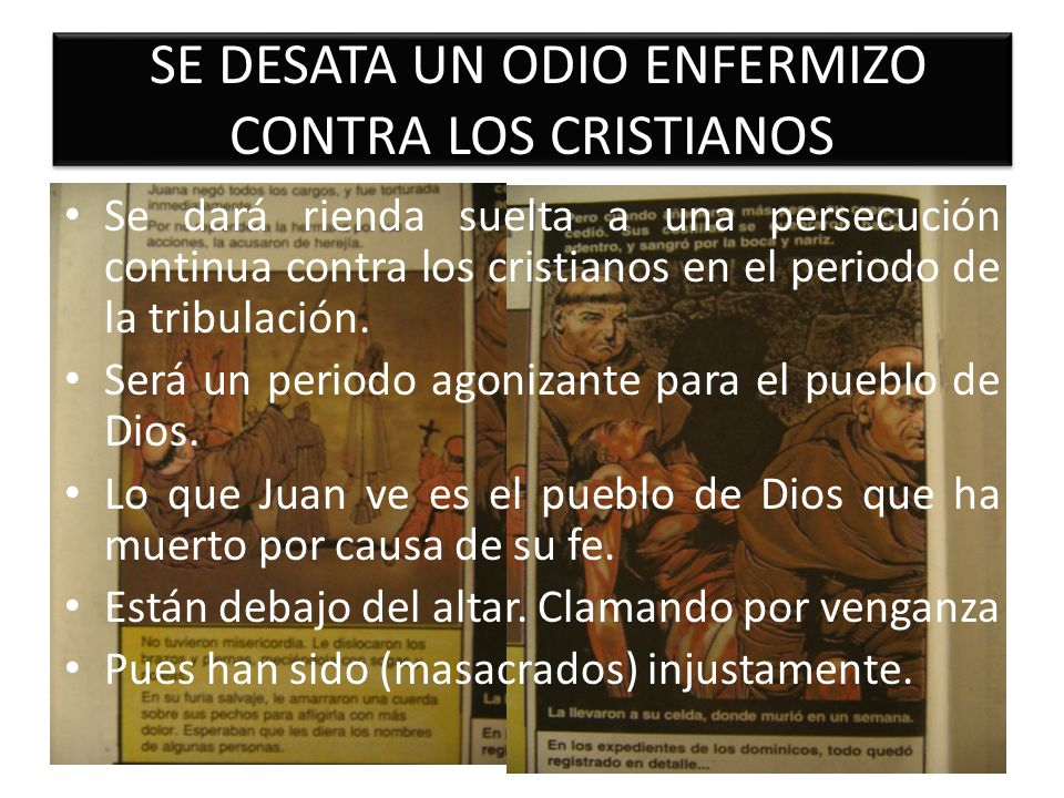 SE DESATA UN ODIO ENFERMIZO CONTRA LOS CRISTIANOS