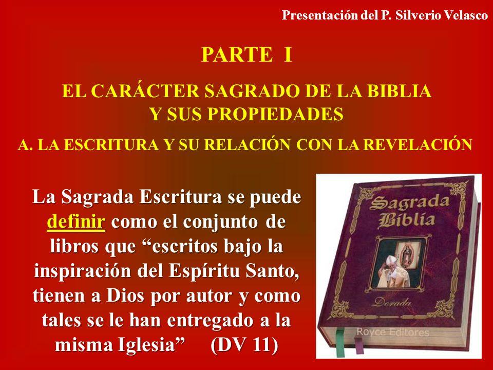 EL CARÁCTER SAGRADO DE LA BIBLIA Y SUS PROPIEDADES