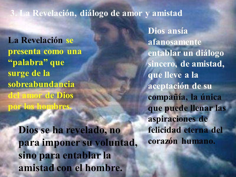 3. La Revelación, diálogo de amor y amistad