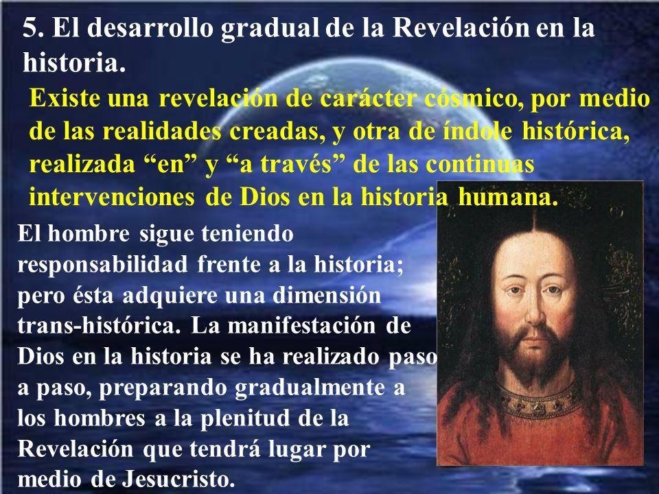 5. El desarrollo gradual de la Revelación en la historia.