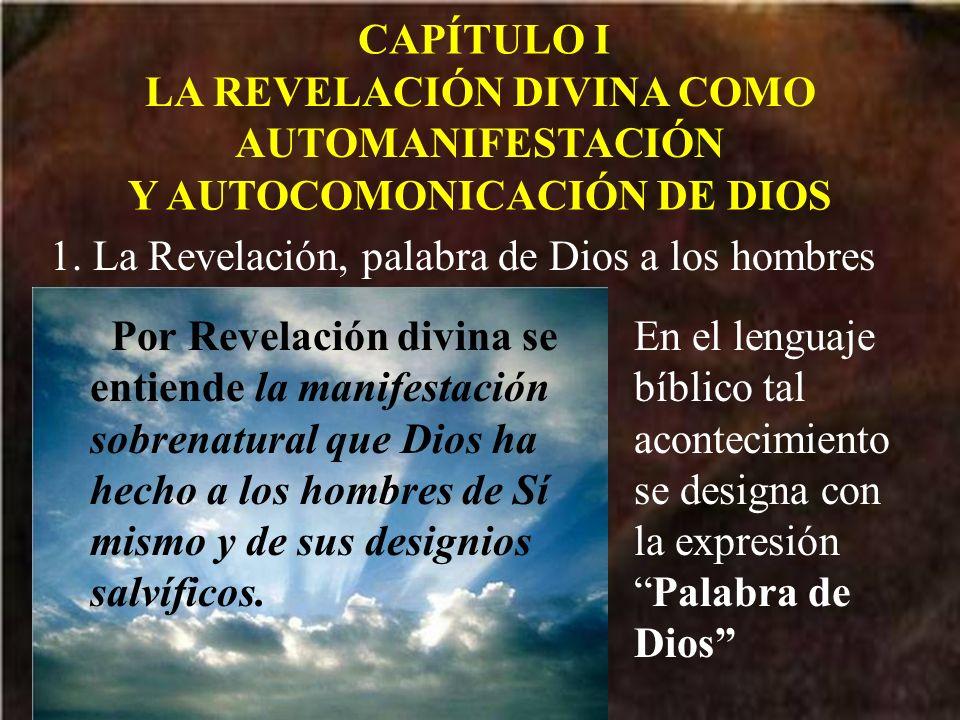LA REVELACIÓN DIVINA COMO AUTOMANIFESTACIÓN Y AUTOCOMONICACIÓN DE DIOS
