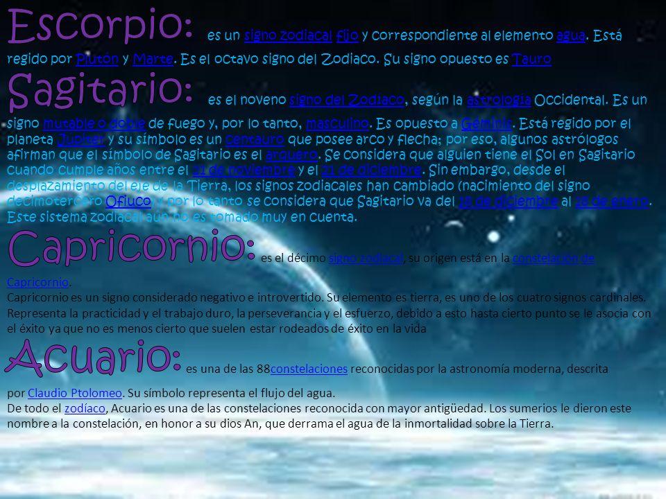Escorpio: es un signo zodiacal fijo y correspondiente al elemento agua