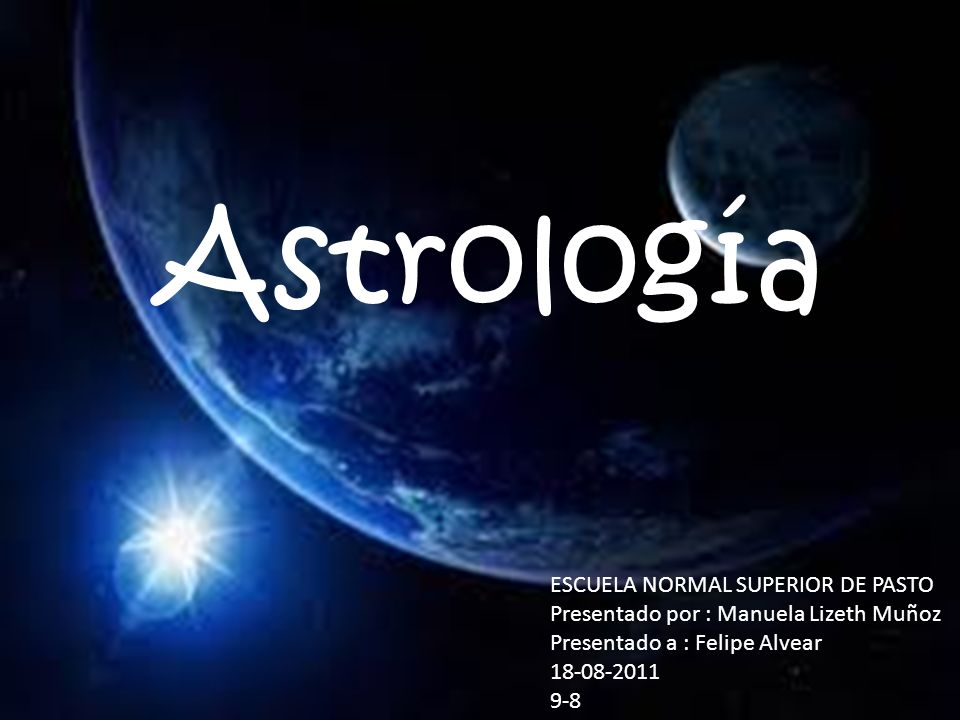 Astrología ESCUELA NORMAL SUPERIOR DE PASTO