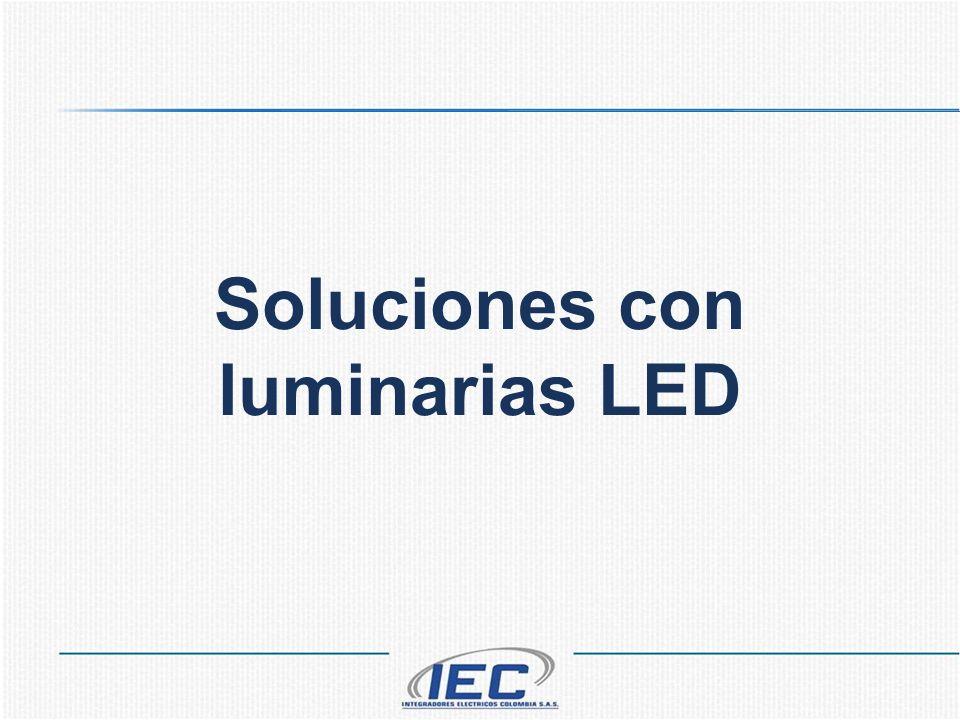 Soluciones con luminarias LED
