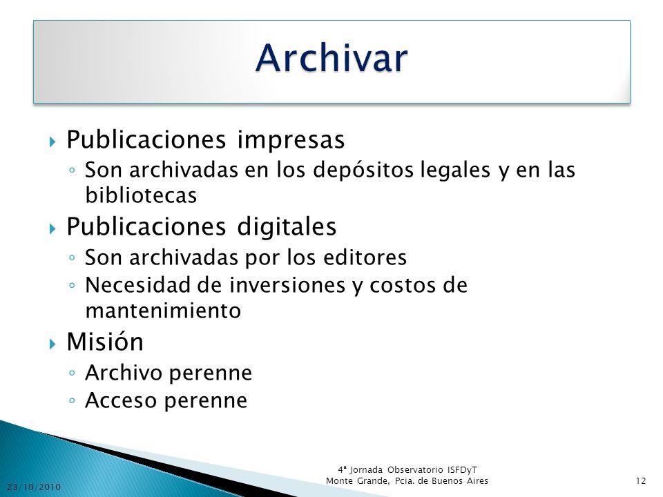 Archivar Publicaciones impresas Publicaciones digitales Misión