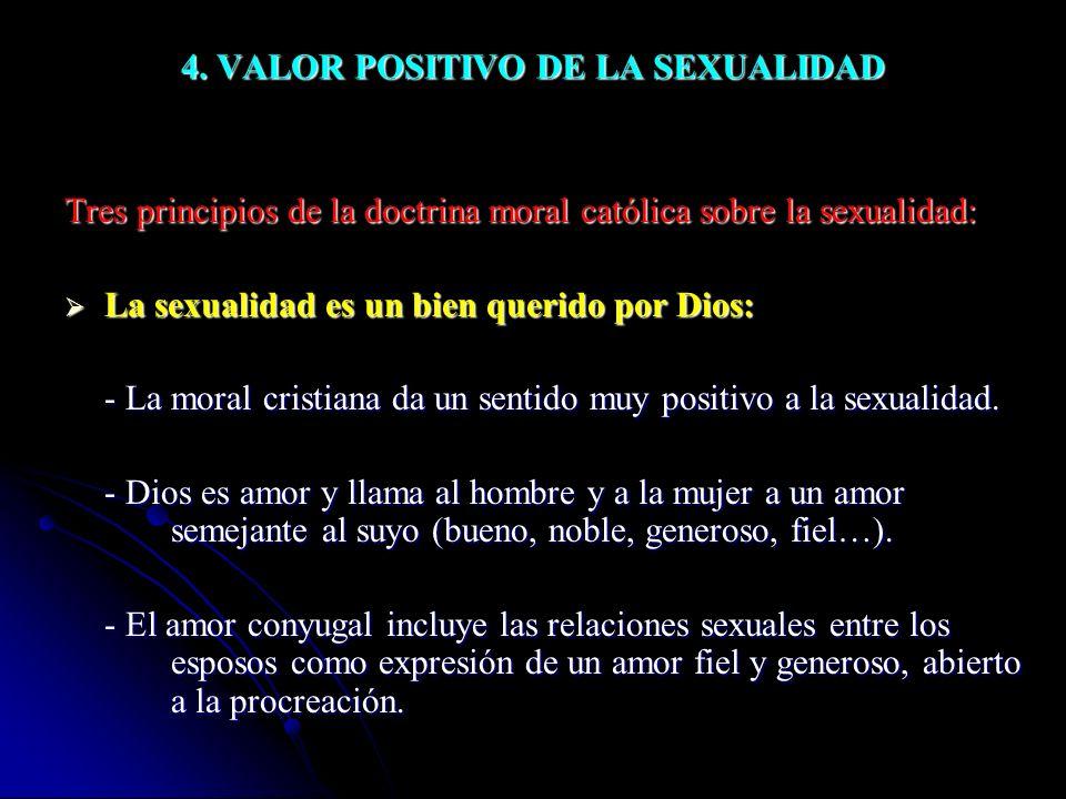 4. VALOR POSITIVO DE LA SEXUALIDAD