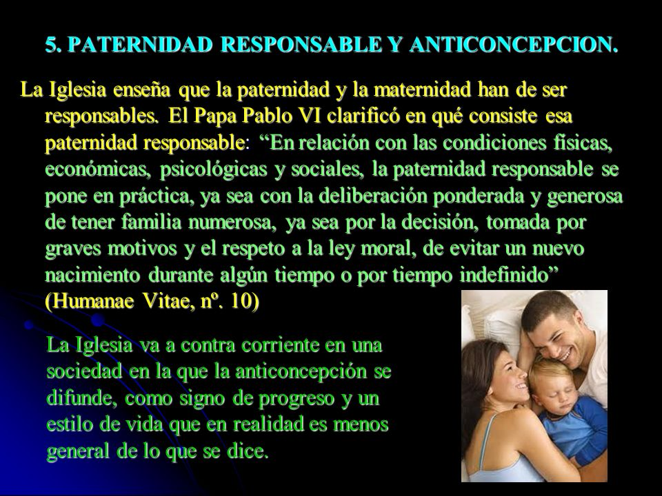 5. PATERNIDAD RESPONSABLE Y ANTICONCEPCION.