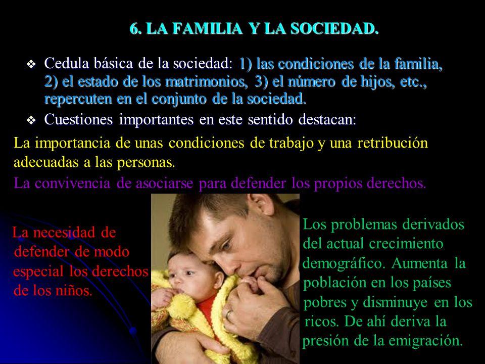 6. LA FAMILIA Y LA SOCIEDAD.