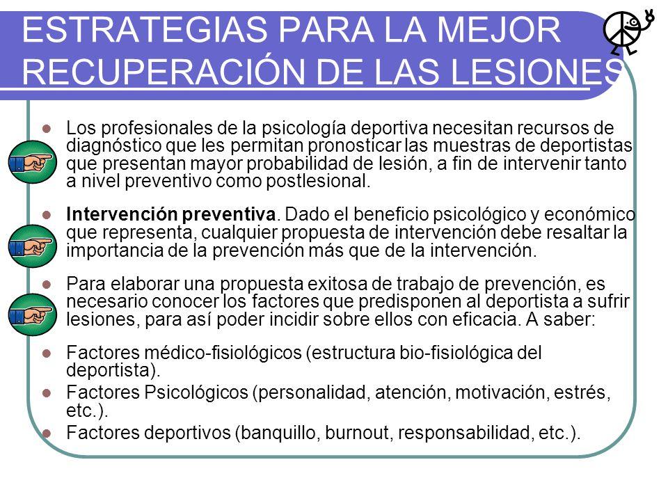 ESTRATEGIAS PARA LA MEJOR RECUPERACIÓN DE LAS LESIONES