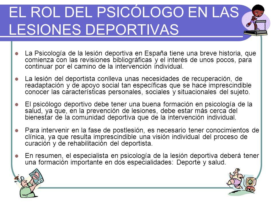 EL ROL DEL PSICÓLOGO EN LAS LESIONES DEPORTIVAS