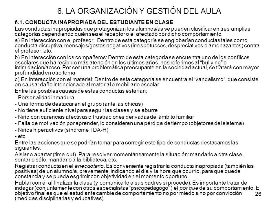 6. LA ORGANIZACIÓN Y GESTIÓN DEL AULA