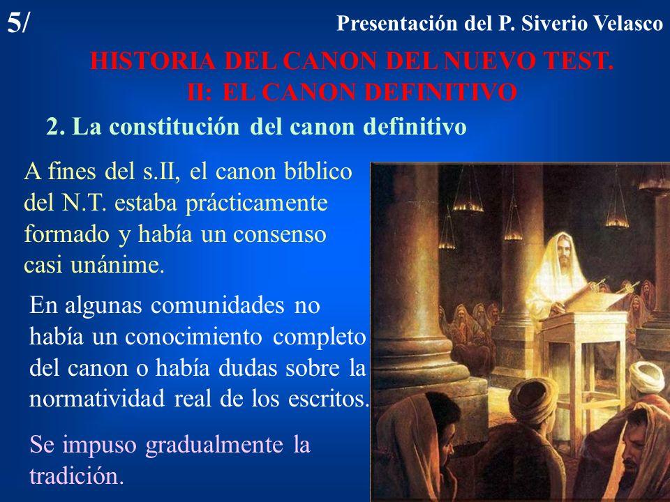 HISTORIA DEL CANON DEL NUEVO TEST. II: EL CANON DEFINITIVO