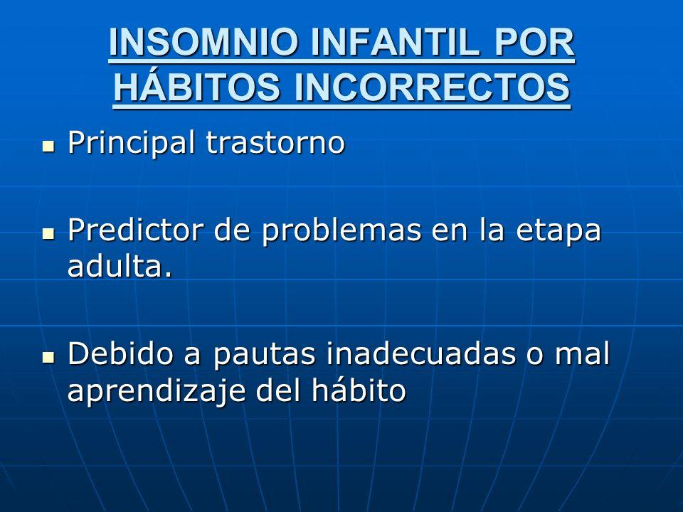 INSOMNIO INFANTIL POR HÁBITOS INCORRECTOS