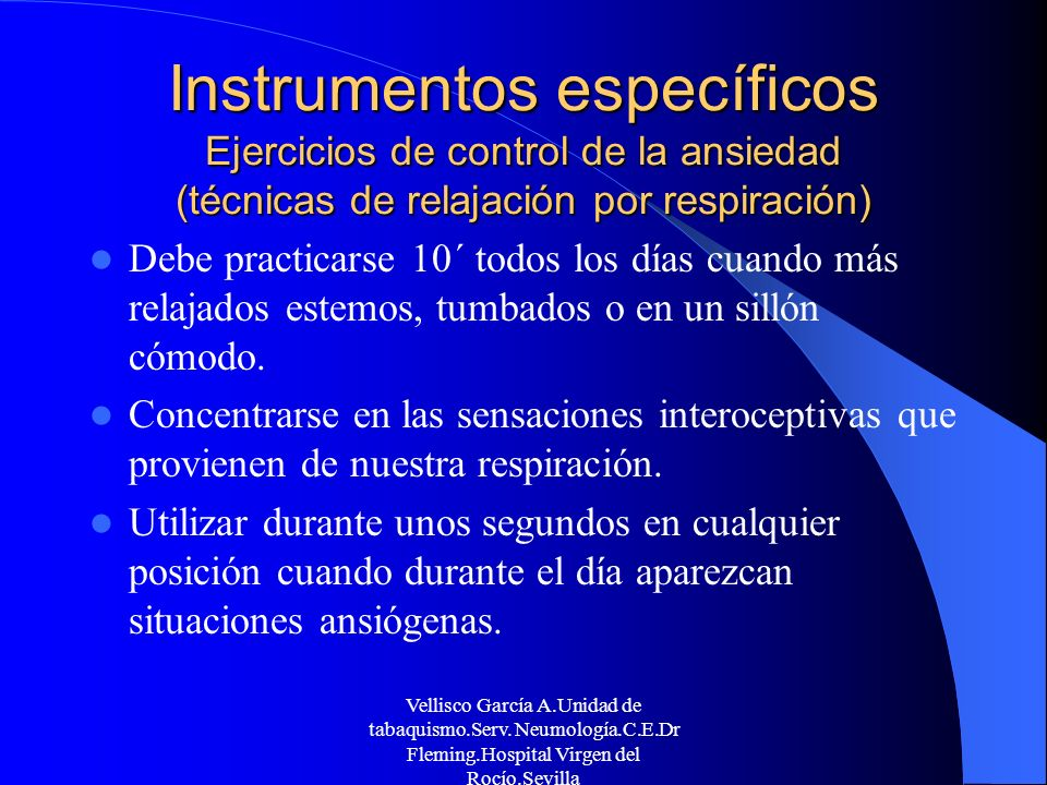 Instrumentos específicos Ejercicios de control de la ansiedad (técnicas de relajación por respiración)