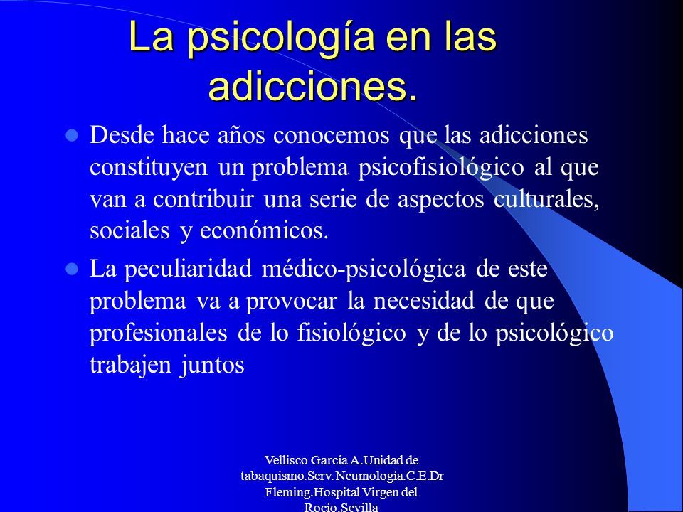 La psicología en las adicciones.