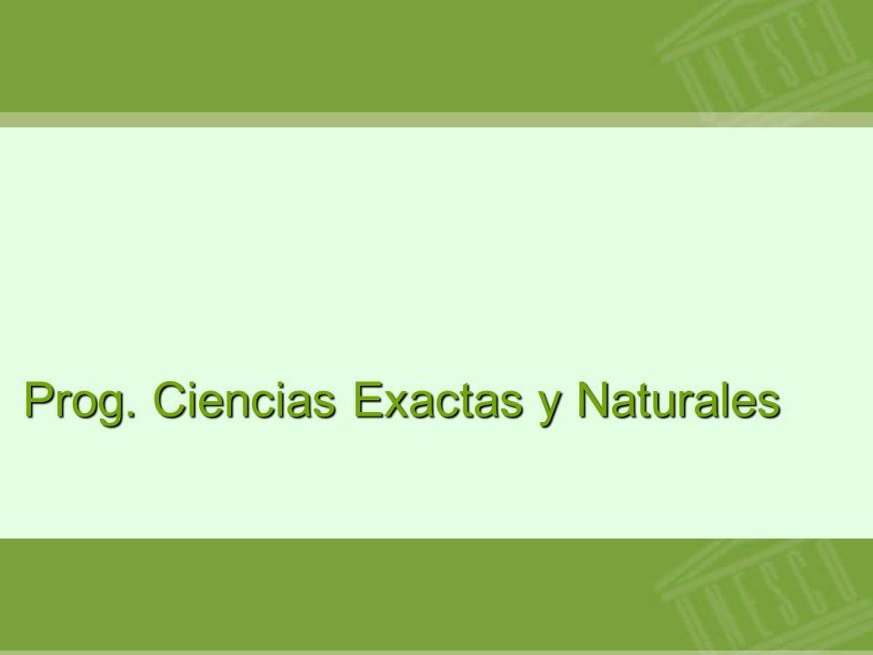 Prog. Ciencias Exactas y Naturales