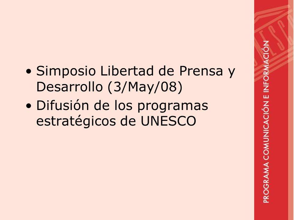Simposio Libertad de Prensa y Desarrollo (3/May/08)