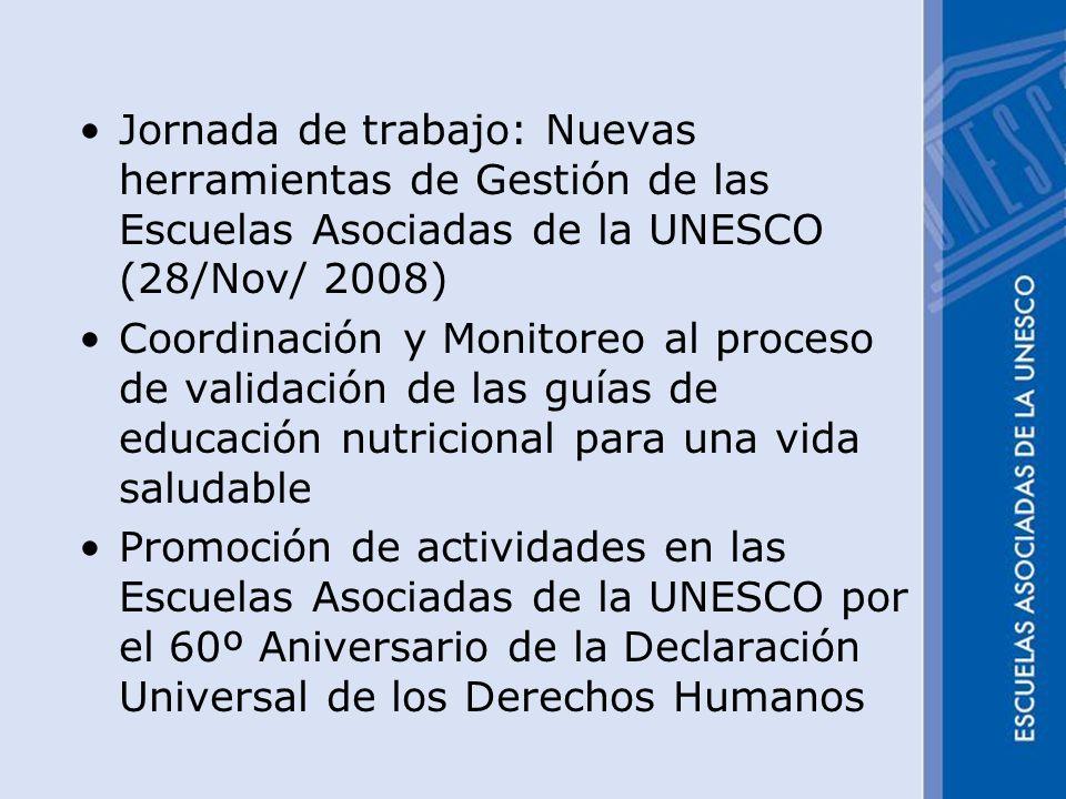 Jornada de trabajo: Nuevas herramientas de Gestión de las Escuelas Asociadas de la UNESCO (28/Nov/ 2008)