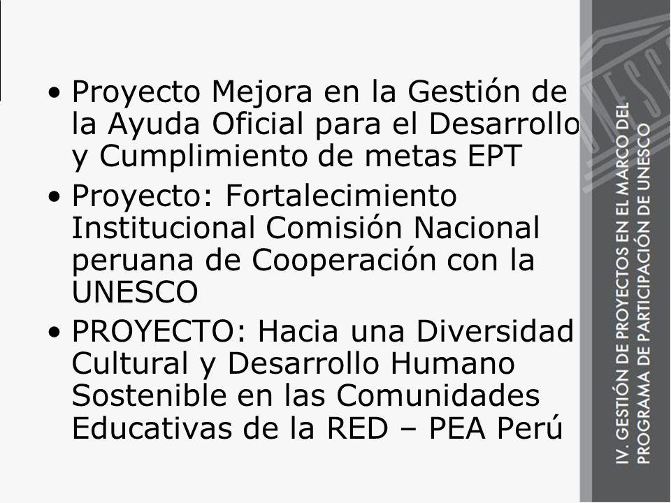 Proyecto Mejora en la Gestión de la Ayuda Oficial para el Desarrollo y Cumplimiento de metas EPT