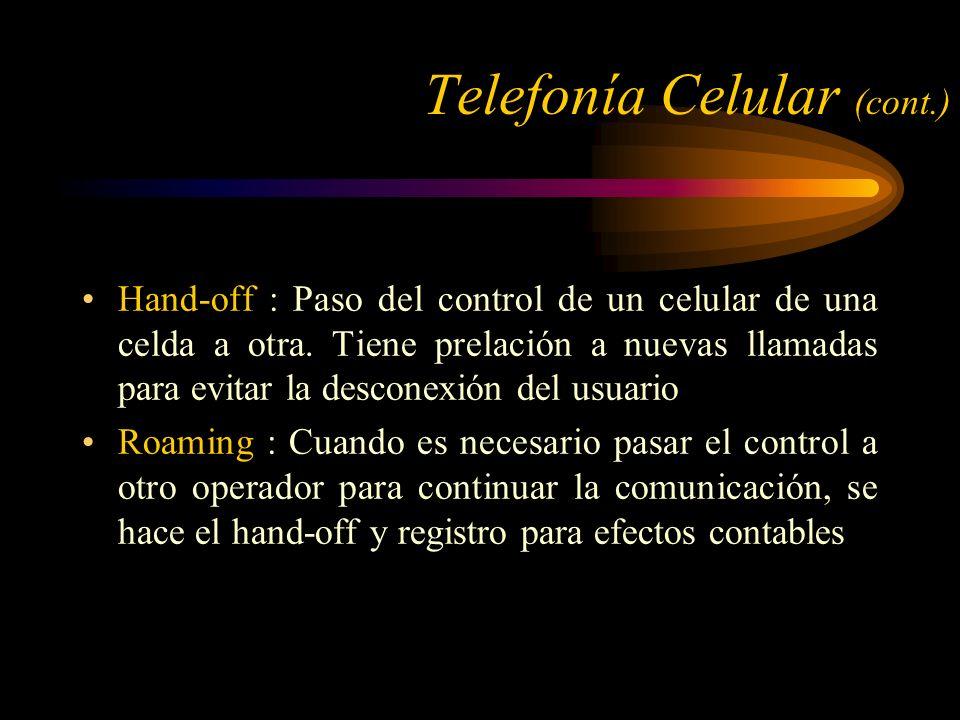 Telefonía Celular (cont.)