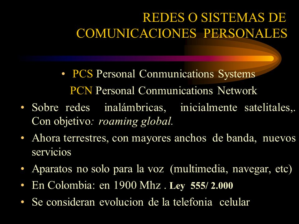 PCS Personal Conmunications Systems