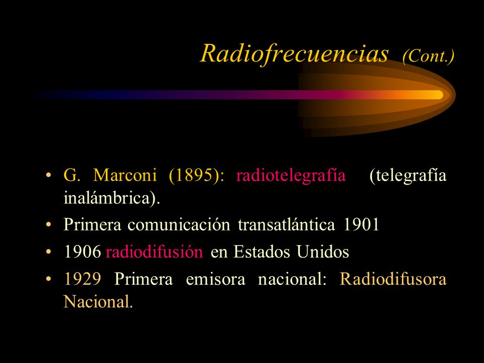 Radiofrecuencias (Cont.)
