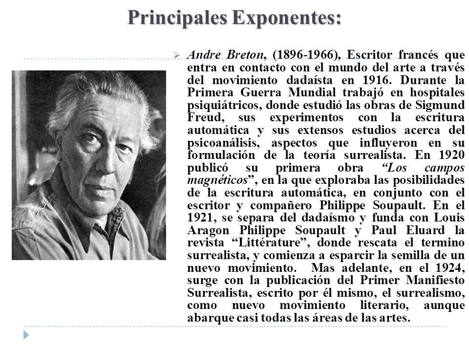 Principales Exponentes: