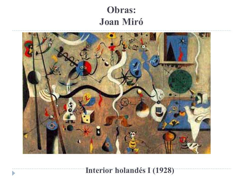 Obras: Joan Miró Interior holandés I (1928)