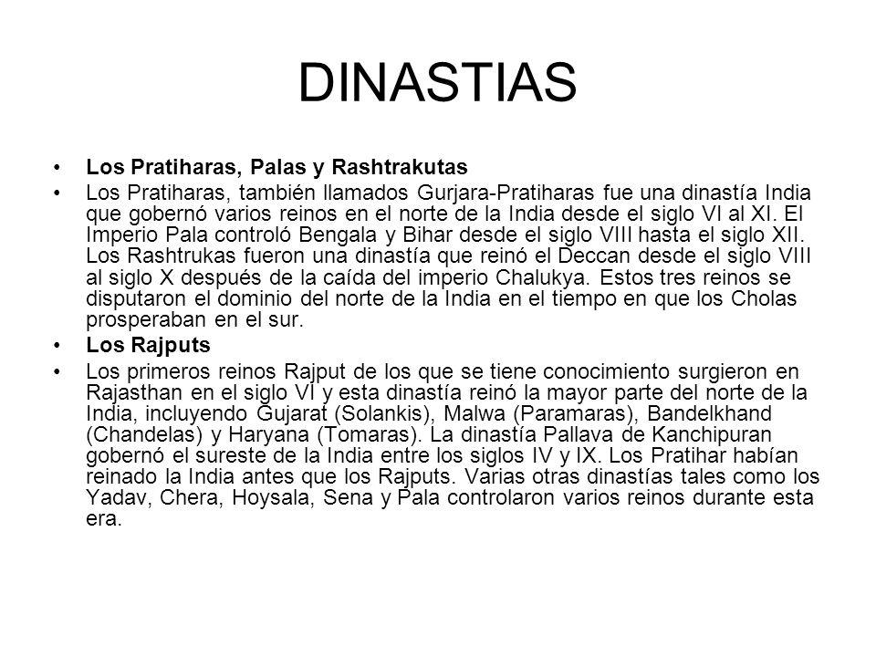 DINASTIAS Los Pratiharas, Palas y Rashtrakutas