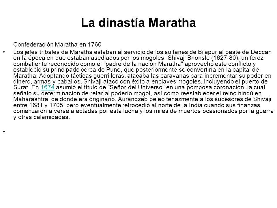 La dinastía Maratha Confederación Maratha en 1760.
