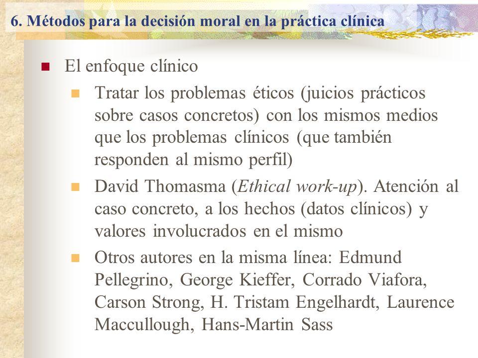 6. Métodos para la decisión moral en la práctica clínica